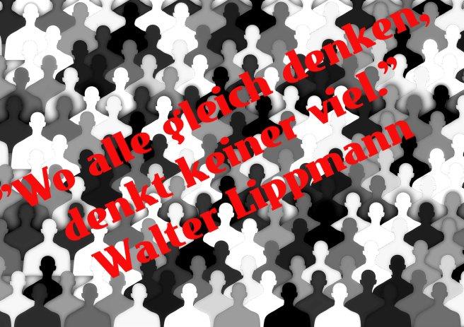 Zitat W. Lippmann